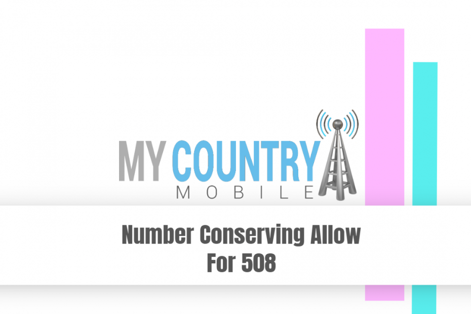 Number Conserving Allow For 508 - My Country Mobile