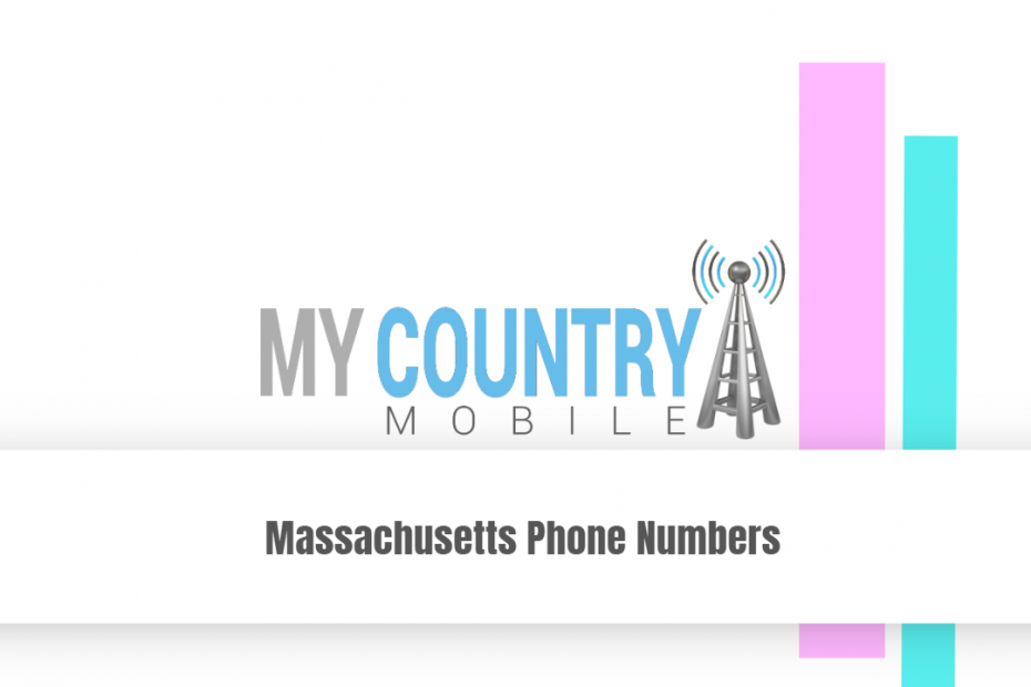 Massachusetts Phone Numbers - My Country Mobile